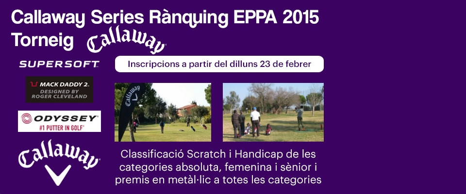 Callaway Series R�nquing EPPA 2015